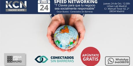 """7 Claves para que tu negocio sea SocialmenteResponsable"" & SpeedNetworking entradas"