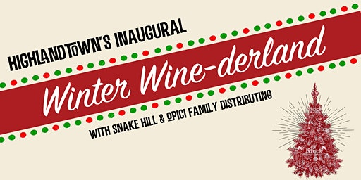 The Inaugural Highlandtown Winter Wine-derland