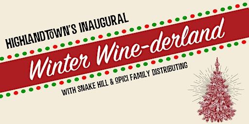 The Inaugural Highlandtown Winter Wine-derland