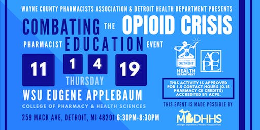 Combating the Opioid Crisis: Pharmacist Continuing Education Event