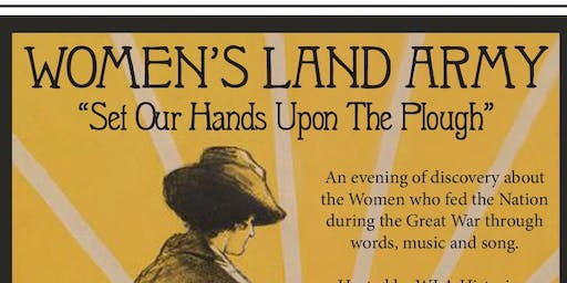 Set Our Hands Upon The Plough - A Celebration of the Women's Land Army