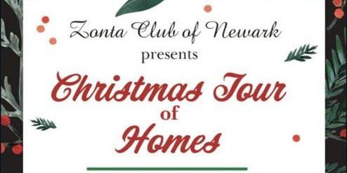 Zonta of Newark Christmas Tour of Homes
