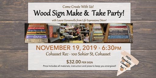Wood Sign Make &  Take Party!