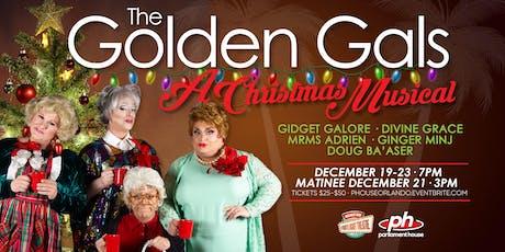 The Golden Gals - A Christmas Musical! tickets