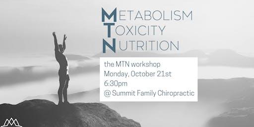 MTN Workshop : Metabolism, Toxicity & Nutrition