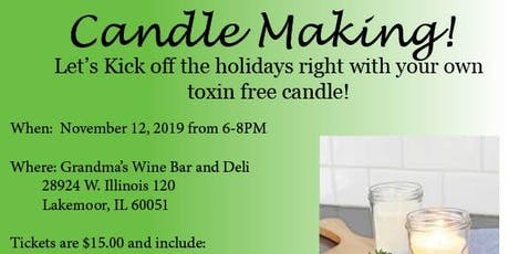 Candle Making!- Toxin Free tickets