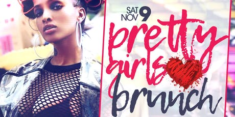 "CEO FRESH PRESENTS: "" PRETTY GIRLS LOVE BRUNCH "" (BRUNCH & DAY PARTY) AT LE REVE NYC tickets"
