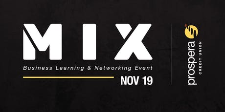 Chilliwack MIX - Business Learning & Networking Event tickets