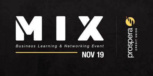Chilliwack MIX - Business Learning & Networking Event