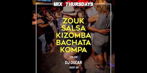MixThursday::AMAZING HAPPY HOUR then MUSIC BY DJ OSCAR kiz/kompa/bachata/salsa/afrobeat