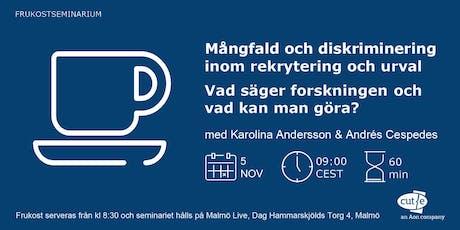 Frukostseminarium - Mångfald och diskriminering (Malmö) biljetter