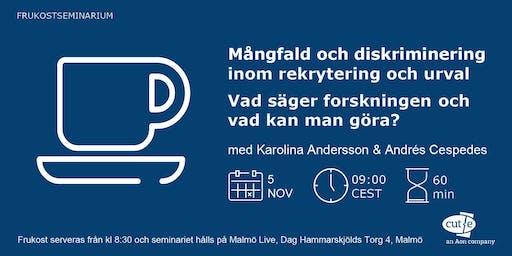 Frukostseminarium - Mångfald och diskriminering (Malmö)