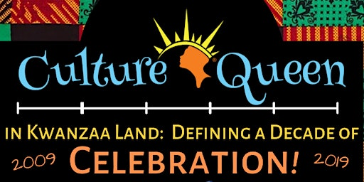 Culture Queen in Kwanzaa Land: A Decade of Celebration