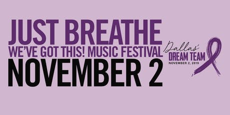 Just Breathe...We've Got This! Music Festival tickets