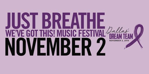 Just Breathe...We've Got This! Music Festival