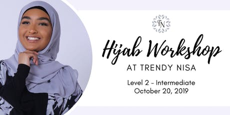Trendy Nisa / Hijab Workshop - Level 2 tickets