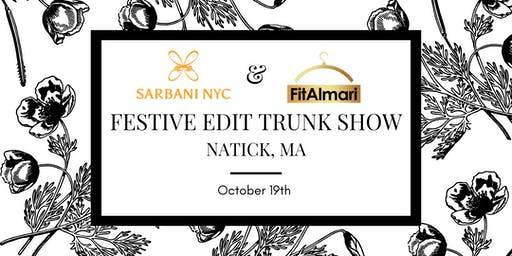 Festive Edit Trunk Show by Sarbani NYC & FitAlmari - Natick, MA