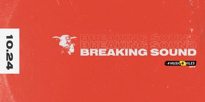 Breaking Sound presents Friends of, Pavo Real,penelope, Sujoy, Berel