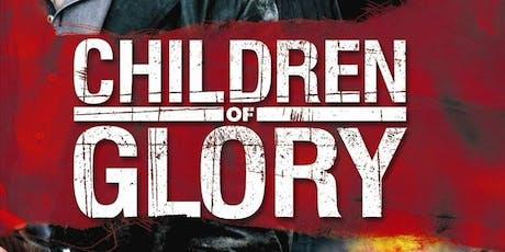 Filmclub - Children of Glory tickets