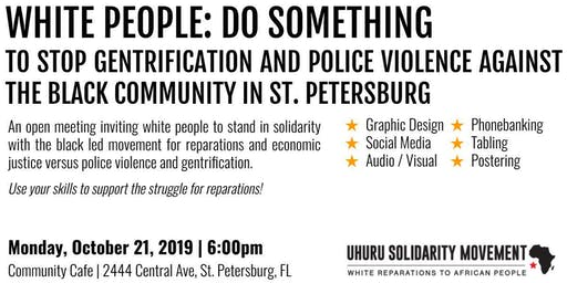 WHITE PEOPLE DO SOMETHING! Open Uhuru Solidarity Movement Mass Meeting