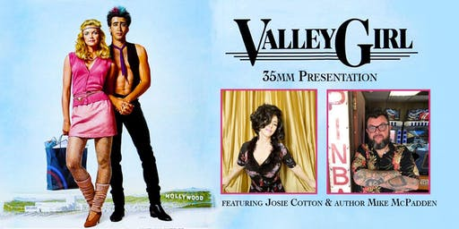 Valley Girl (1983 35mm) feat. Josie Cotton & Mike McPadden