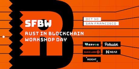 Rust in Blockchain Workshop Day @ SFBW19 tickets