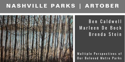 NASHVILLE PARKS: Multiple Perspectives of Our Beloved Metro Parks