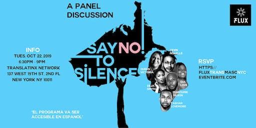 Say No To Silence: Trans Panel