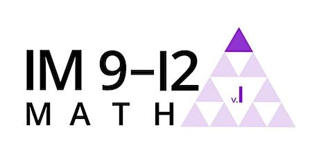 IM Learning™ Instructional Academy (IM 9-12 Math) tickets