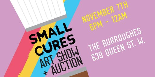 SMALL CURES ART SHOW + AUCTION
