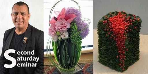 Second Saturday Seminar: Floral Designing With Style by Raul Rivera L.