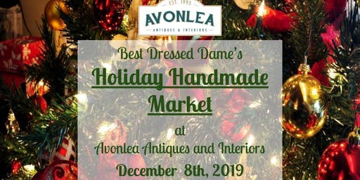 Best Dressed Dame's Holiday Handmade Market at Avonlea Antiques