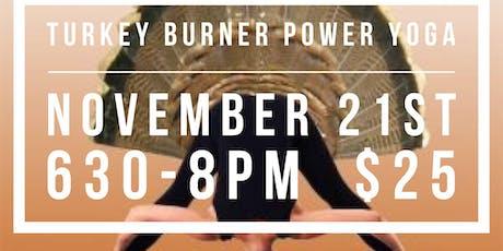 Turkey Burner Power Yoga tickets