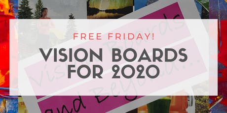 Vision Boards (Free Info Session) tickets