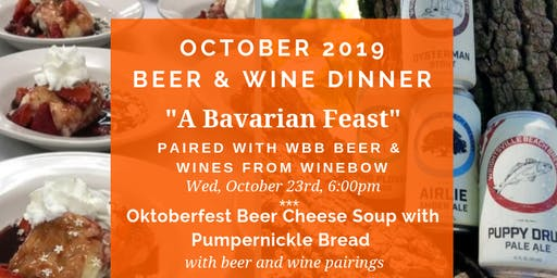 October Beer & Wine Dinner; A Bavarian Feast!