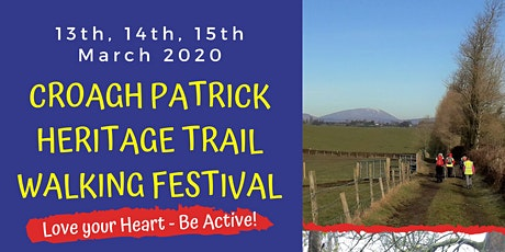 CROAGH PATRICK HERITAGE TRAIL WALKING FESTIVAL 2020 in association with Croí tickets