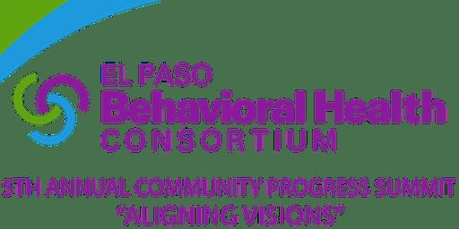 El Paso Behavioral Health Consortium 5th Annual Community Progress Summit