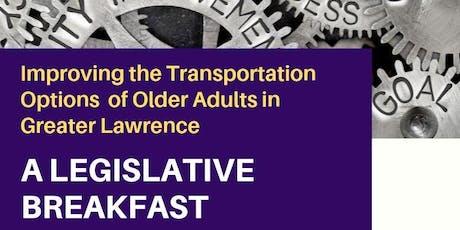A Legislative Breakfast: Transportation & Older Adults in Greater Lawrence tickets