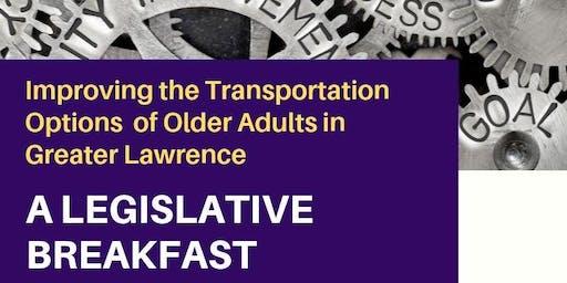 A Legislative Breakfast: Transportation & Older Adults in Greater Lawrence