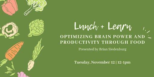 Optimizing Brain Power and Productivity Through Food