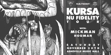 Kursa, Mickman, Houman | Asheville Music Hall tickets