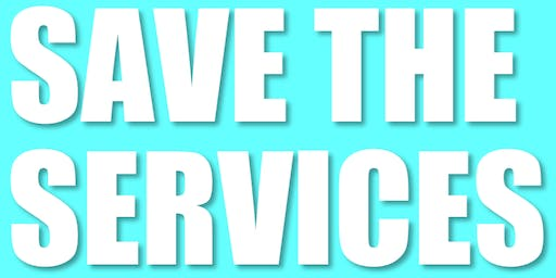 Save the Services that Save Us