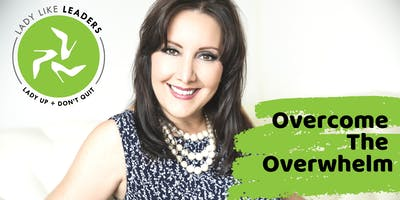 Atlanta: Overcome The Overwhelm Women's Luncheon