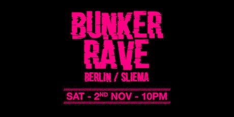 Bunker Rave x Sliema/Berlin w/ Edward Ean tickets