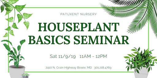 Houseplant Basics Seminar
