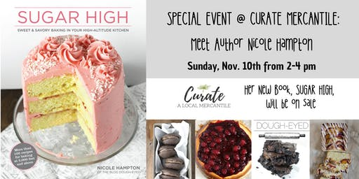 """Sugar High"" Cookbook Signing with Author Nicole Hampton"