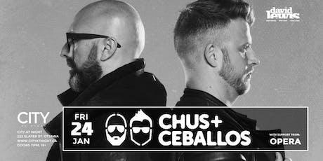 Chus & Ceballos at City At Night tickets