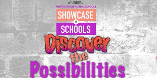 Showcase of Schools | Indianapolis Public Schools