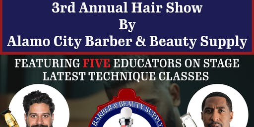 Alamo City Barber & Beauty Supply 3rd Annual Hair Show