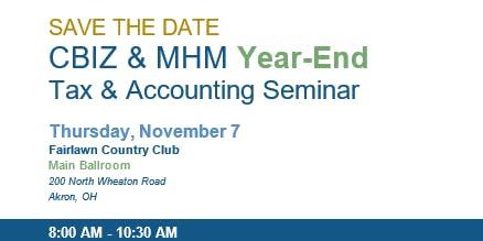 CBIZ & MHM Northeast Ohio 2019 Year-End Tax & Accounting Seminar